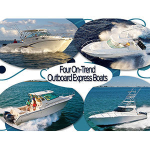 Four On Trend Outboard Express Fishing Boats Sport Fishing Magazine
