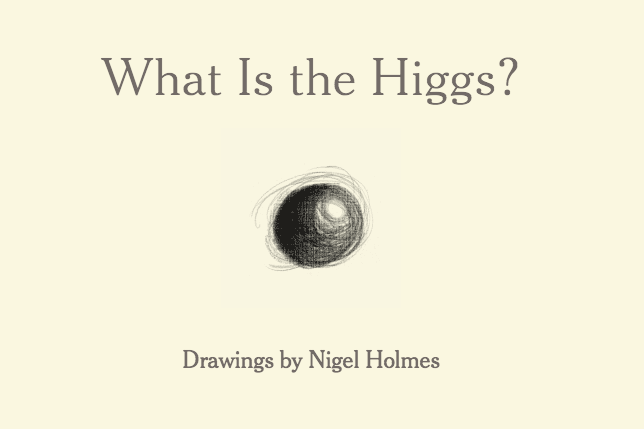 A Very Simple Explanation Of The Higgs Boson